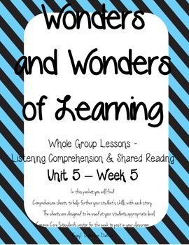 Wonders of Learning - Unit 5, Week 5 - Reading Comprehension