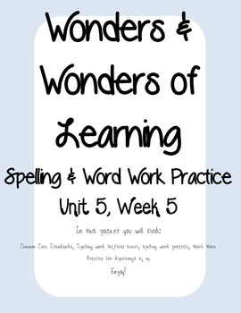 Wonders of Learning - Unit 5, Week 5 - Word Work and Spelling