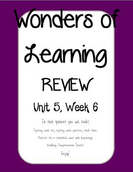 Wonders of Learning - Unit 5, Week 6 REVIEW