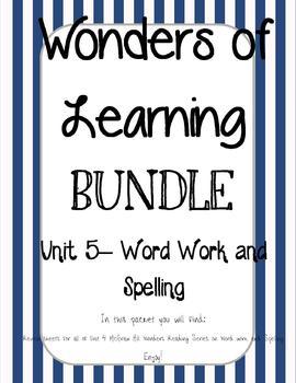Wonders of Learning - Unit 5 - Word Work and Spelling BUNDLE