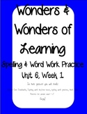 Wonders of Learning - Unit 6, Week 1 - Word Work and Spelling
