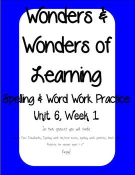 Wonders of Learning - Unit 6, Week 1 - Word Work and Spelling