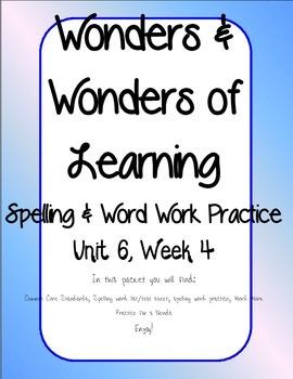 Wonders of Learning - Unit 6, Week 4 - Word Work and Spelling