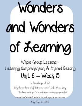 Wonders of Learning - Unit 6, Week 5 - Reading Comprehension