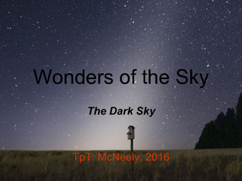 Wonders of the Sky Teaching Slides: The Dark Sky