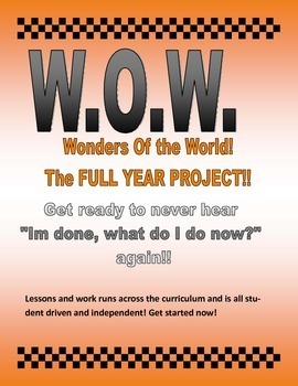 Wonders of the World FULL YEAR, never ending, extra work project!