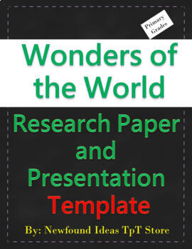 Wonders of the World Research Paper and Presentation Template