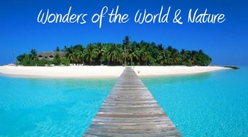 Wonders of the World and Nature Unit - 50 lessons interactive activities