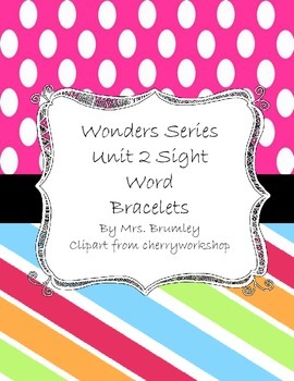 Wonders sight word Bracelets Unit 1