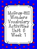 Wonders unit 5, week 1 vocabulary activities