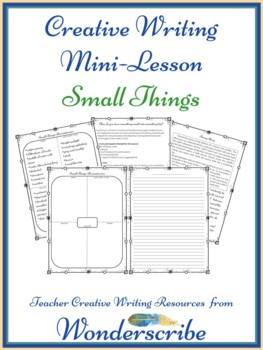 Wonderscribe™ Creative Writing Mini Lesson - Small Things