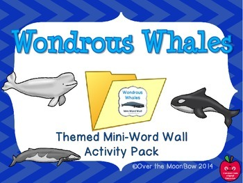 Wondrous Whales Mini-Word Wall Activity Pack