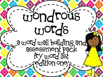 Wondrous Words {A Word Wall Building and Assessment Pack} -Fry List Edition