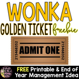 Wonka Week Golden Ticket Freebie - FREE End of Year Management Activity