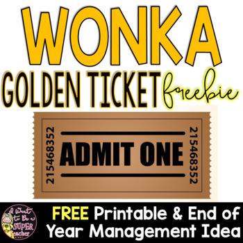 Wonka Week Golden Ticket Freebie - End of Year Management