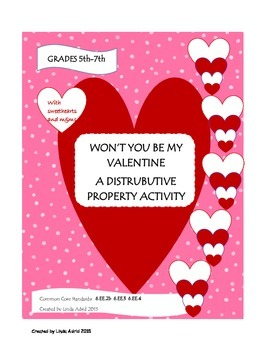 Won't You Be My Valentine (Distributive Property Activity)