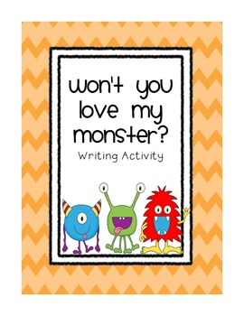 Won't You Love My Monster? Writing Activity