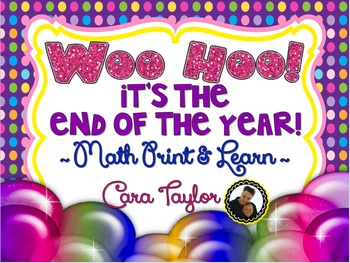 Woo Hoo!  It's the End-of-the-Year!  MATH No Prep Printables