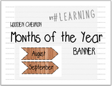 Wood Chevron Months of the Year Banner