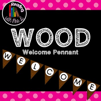 Wood Grain Welcome Banner Pennant Bunting