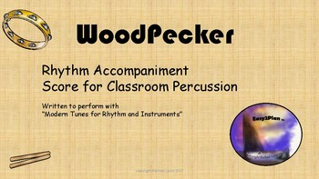 Wood Pecker:  Rhythm Reading Score For Classroom Percussion
