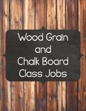 Wood and Chalkboard Class Jobs