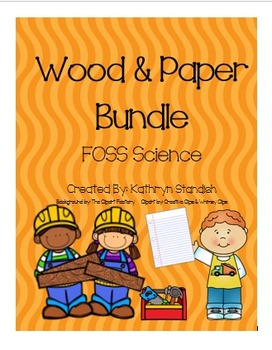 Wood and Paper Bundle (FOSS Science, Wood & Paper)