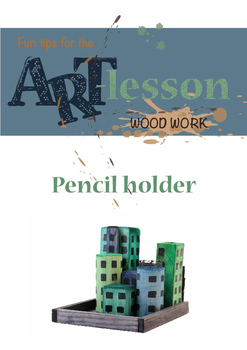 Wood work - Pencil holder