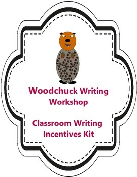 Woodchuck Writing Motivational Kit