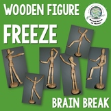 Wooden Figure Freeze ~ Brain Break ~ Freeze Dance ~ Creative Movement