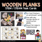 Wooden Planks - STEM / STEAM Task Cards for Makerspaces