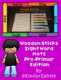 Sight Word Mats Using Wooden Sticks Pre-Primer Edition