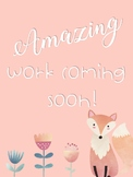 Amazing Work Coming Soon Posters - Woodland Themed
