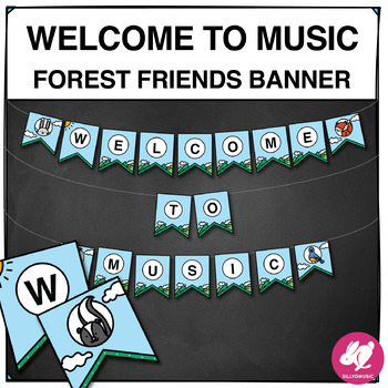 Woodland Animal Forest Music Classroom Decor: Welcome to Music Banner
