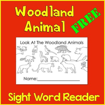 Woodland Animal Sight Word Reader (Look at the...) FREEBIE