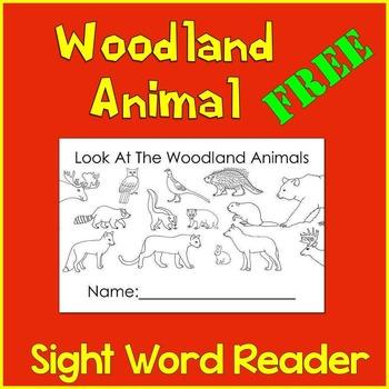 Woodland Animal Sight Word Reader (Look at the...) FREEBIE