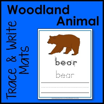 Woodland Animal Trace and Write Handwriting Mat Literacy Center