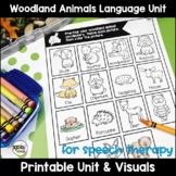 Woodland Animals Language Unit for PreK Speech Therapy and