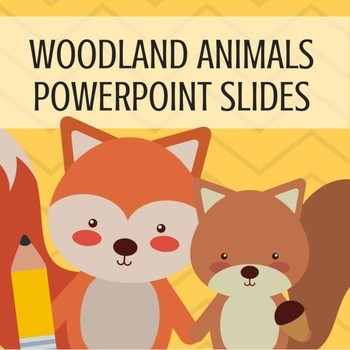 Woodland Animals Theme PowerPoints for Back to School