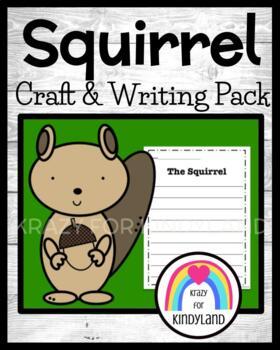 Woodland Animals: Squirrel Craft and Writing