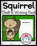 Squirrel Craft and Writing for Kindergarten (Woodland Animal Research)