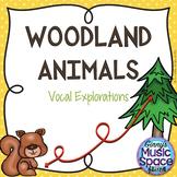 Woodland Animals Vocal Explorations