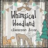Classroom Themes Decor Bundle (Editable)   Woodland Animal