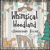 Classroom Themes Decor Bundle (Editable) | Woodland