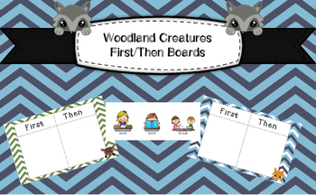 Woodland Creatures/Forest Themed First/Then Boards