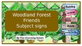 Woodland Forest Friends - Subject signs