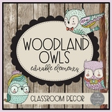 Woodland Owls Editable Elements for Classroom Decor