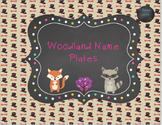 Woodland nameplates