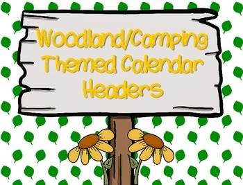 Woodland/Camping Themed Calendar Headers