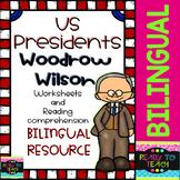 Woodrow Wilson - American Presidents - Worksheets and Readings - Bilingual